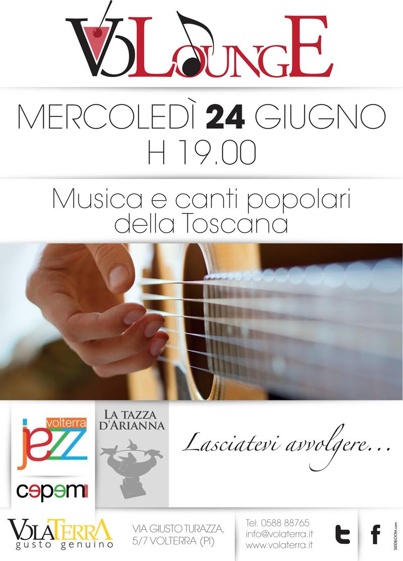 20150624 - VoLoungE - Musica e Canti popolari della Toscana